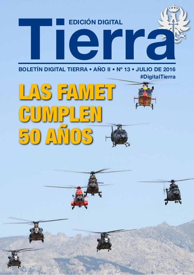 Tierra DigitalTierra LAS FAMET CUMPLEN 50 AÑOS EDICIÓN DIGITAL BOLETÍN  DIGITAL TIERRA • AÑO II ... 53ba8b7b672