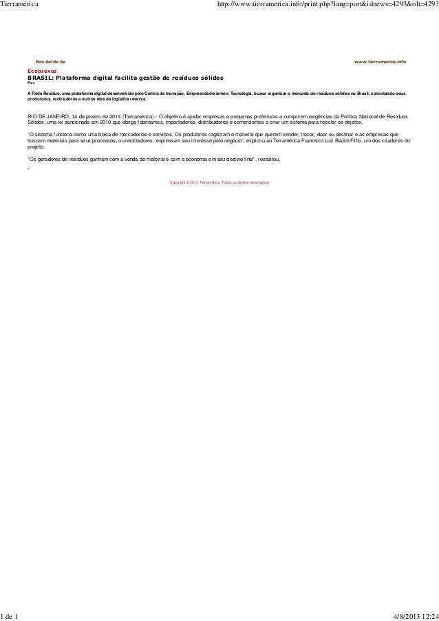 Nro del de de www.tierramerica.info Ecobreves BRASIL: Plataforma digital facilita gestão de resíduos sólidos Por A Rede Re...