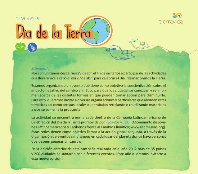 que llevaremos a cabo el día 27 de abril para celebrar el Día Internacional de la Tierra. - a que se sumen a la propuesta....