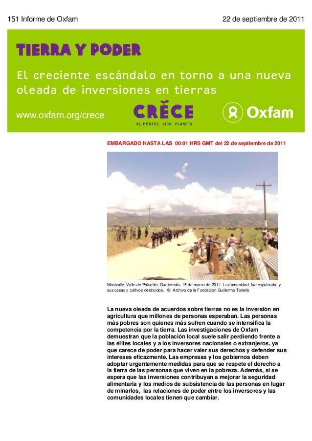 151 Informe de Oxfam                                                                 22 de septiembre de 2011  Tierra y po...
