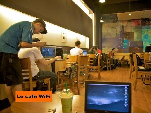 Le café WiFi