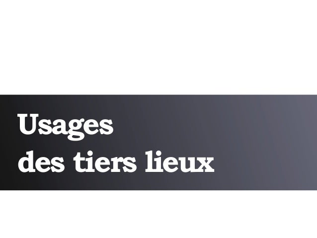 Usagesdes tiers lieux