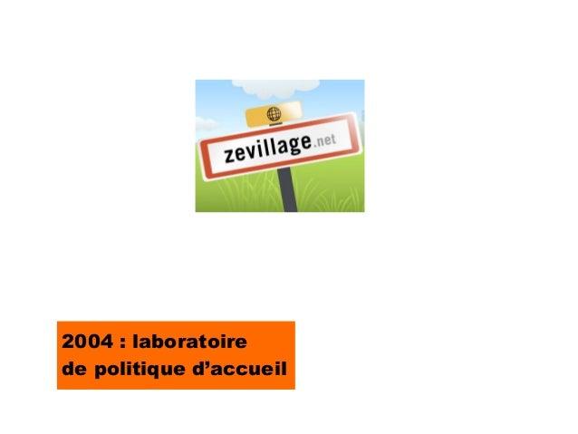 2004 : laboratoirede politique d'accueil