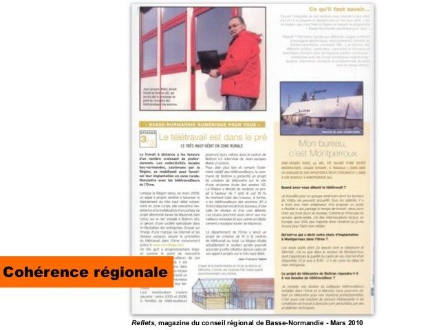 Cohérence régionale              Reflets, magazine du conseil régional de Basse-Normandie - Mars 2010