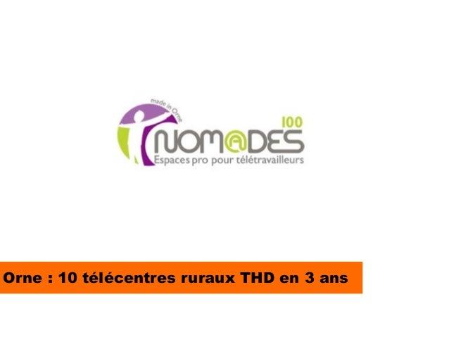 Orne : 10 télécentres ruraux THD en 3 ans