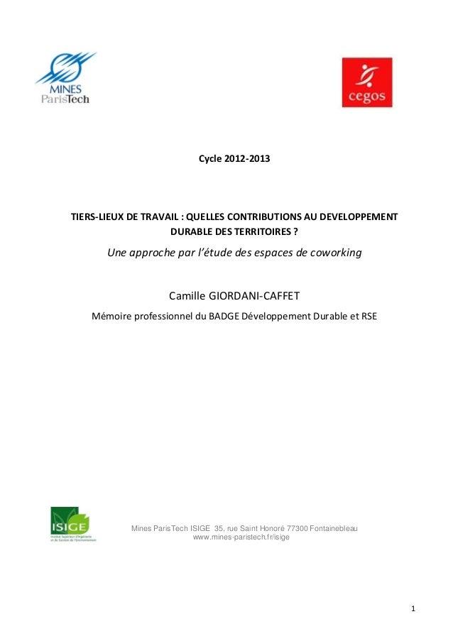 Cycle 2012-2013  TIERS-LIEUX DE TRAVAIL : QUELLES CONTRIBUTIONS AU DEVELOPPEMENT DURABLE DES TERRITOIRES ?  Une approche p...