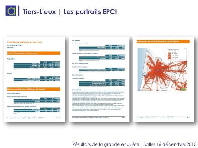 Tiers-Lieux | Les portraits EPCI  Résultats de la grande enquête| Salles 16 décembre 2013