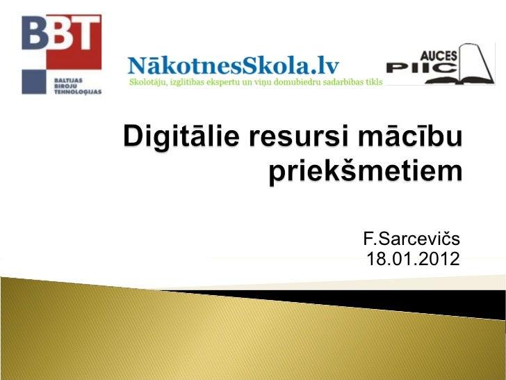 F.Sarcevičs 18.01.2012