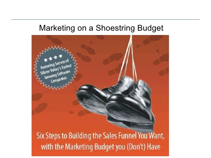Marketing on a Shoestring Budget