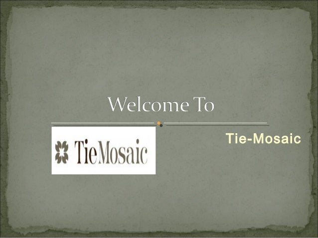 Tie-Mosaic