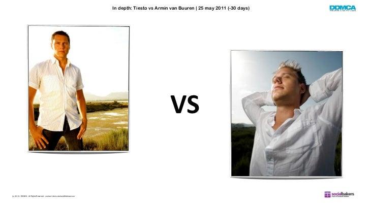 In depth: Tiesto vs Armin van Buuren | 25 may 2011 (-30 days)                                                             ...