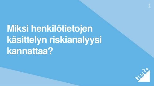 Public Miksi henkilötietojen käsittelyn riskianalyysi kannattaa?