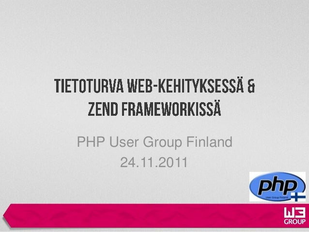 PHP User Group Finland     24.11.2011