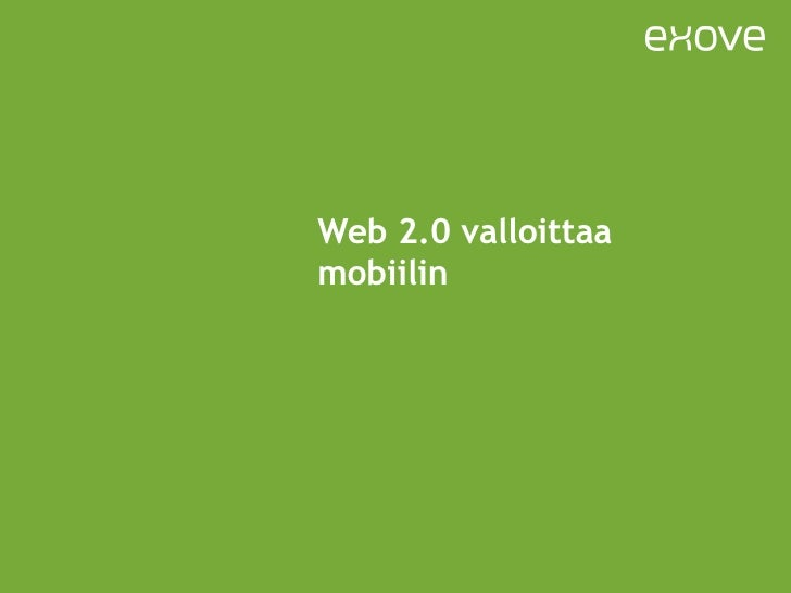 Web 2.0 valloittaa mobiilin