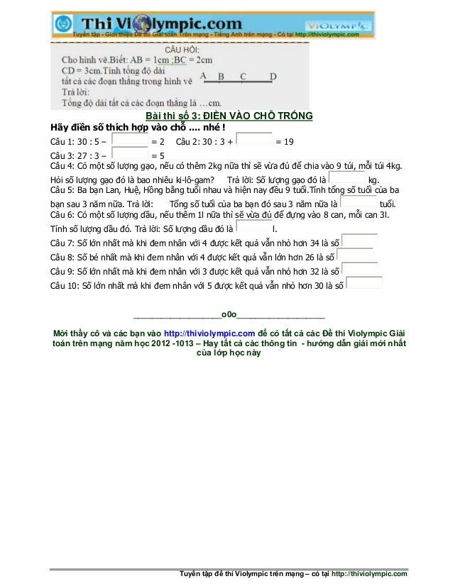 Bài thi số 3: ĐIỀN VÀO CHỖ TRỐNGHãy điền số thích hợp vào chỗ .... nhé !Câu 1: 30 : 5 –            =2    Câu 2: 30 : 3 +  ...