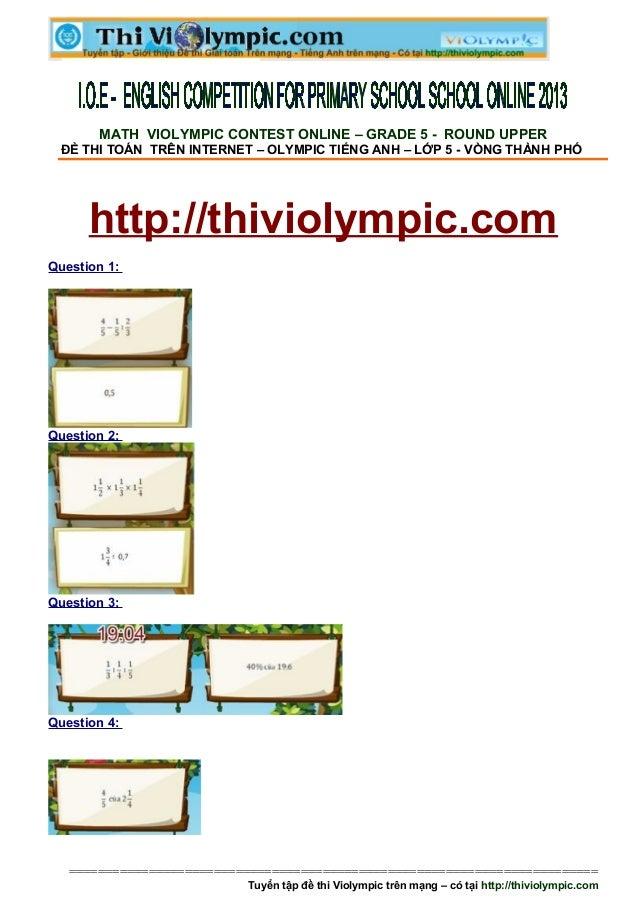 MATH VIOLYMPIC CONTEST ONLINE – GRADE 5 - ROUND UPPER ĐỀ THI TOÁN TRÊN INTERNET – OLYMPIC TIẾNG ANH – LỚP 5 - VÒNG THÀNH P...