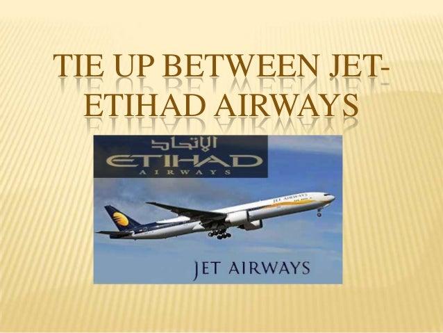 TIE UP BETWEEN JETETIHAD AIRWAYS