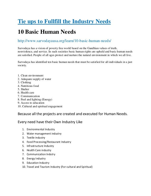 Tie ups to Fullfill the Industry Needs 10 Basic Human Needs http://www.sarvodayausa.org/learn/10-basic-human-needs/ Sarvod...
