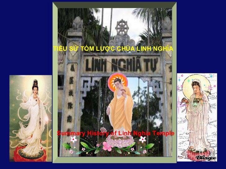 TIỂU SỬ TÓM LƯỢC CHÙA LINH NGHĨA Summary History of Linh Nghia Temple