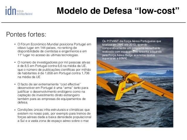 """Modelo de Defesa """"low-cost"""" • O Fórum Económico Mundial posiciona Portugal em oitavo lugar em 144 países, no ranking de di..."""