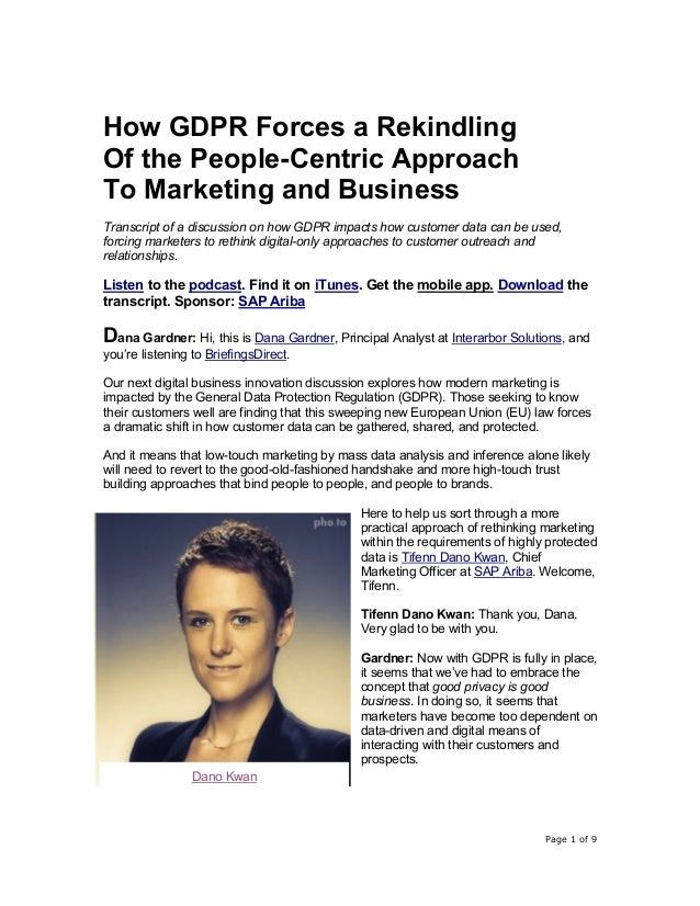 Page 1 of 9 How GDPR Forces a Rekindling Of the People-Centric Approach To Marketing and Business Transcript of a discussi...