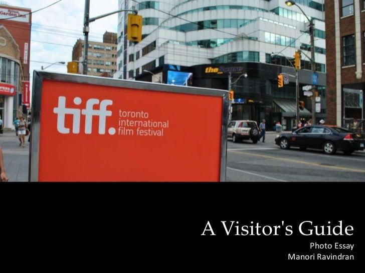 A Visitor's Guide Photo Essay    Manori Ravindran<br />