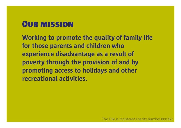 Family Holiday Association mission, work and strategy Slide 2
