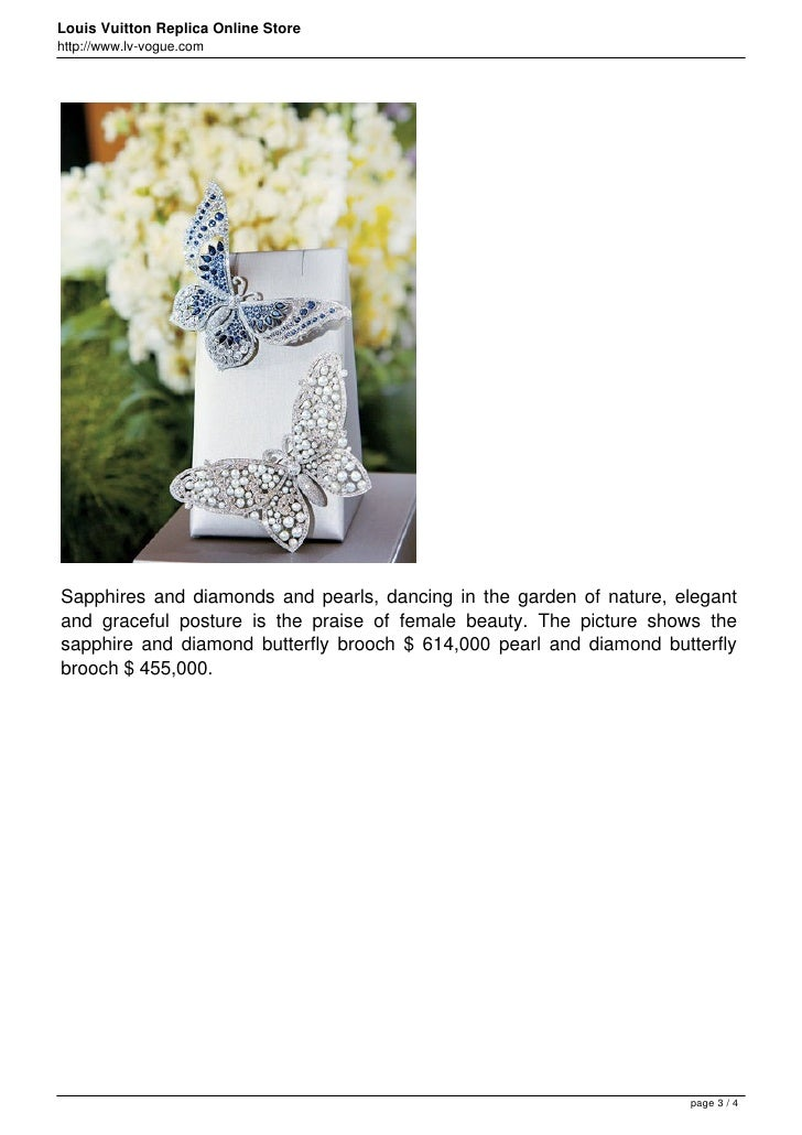 Louis Vuitton Replica Online Storehttp://www.lv-vogue.comSapphires and diamonds and pearls, dancing in the garden of natur...