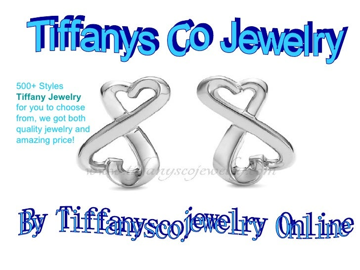 Tiffanys Co Jewelry By Tiffanyscojewelry Online 500+ Styles  Tiffany Jewelry   for you to choose from, we got both quality...