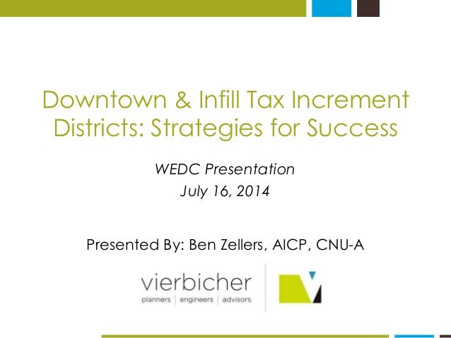 Downtown & Infill Tax Increment Districts: Strategies for Success