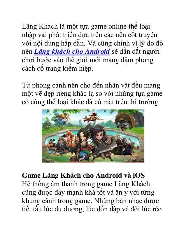 Lãng Khách là một tựa game online thể loại nhập vai phát triển dựa trên các nền cốt truyện với nội dung hấp dẫn. Và cũng c...