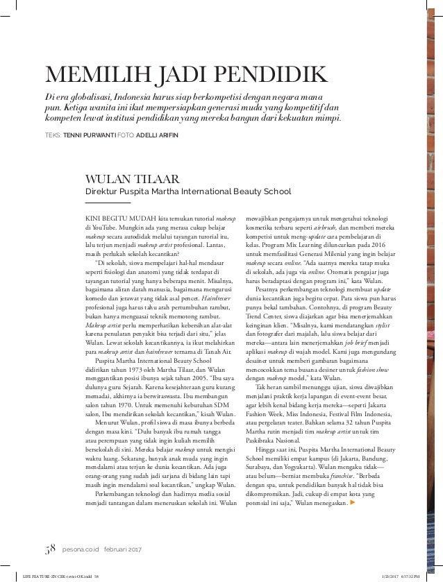 58 pesona.co.id februari 2017 Di era globalisasi, Indonesia harus siap berkompetisi dengan negara mana pun. Ketiga wanita ...