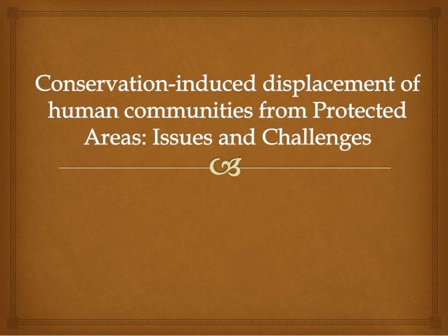 Introduction    Historically, many protected areas were created as recreational areas for urban elites.  Protected area...