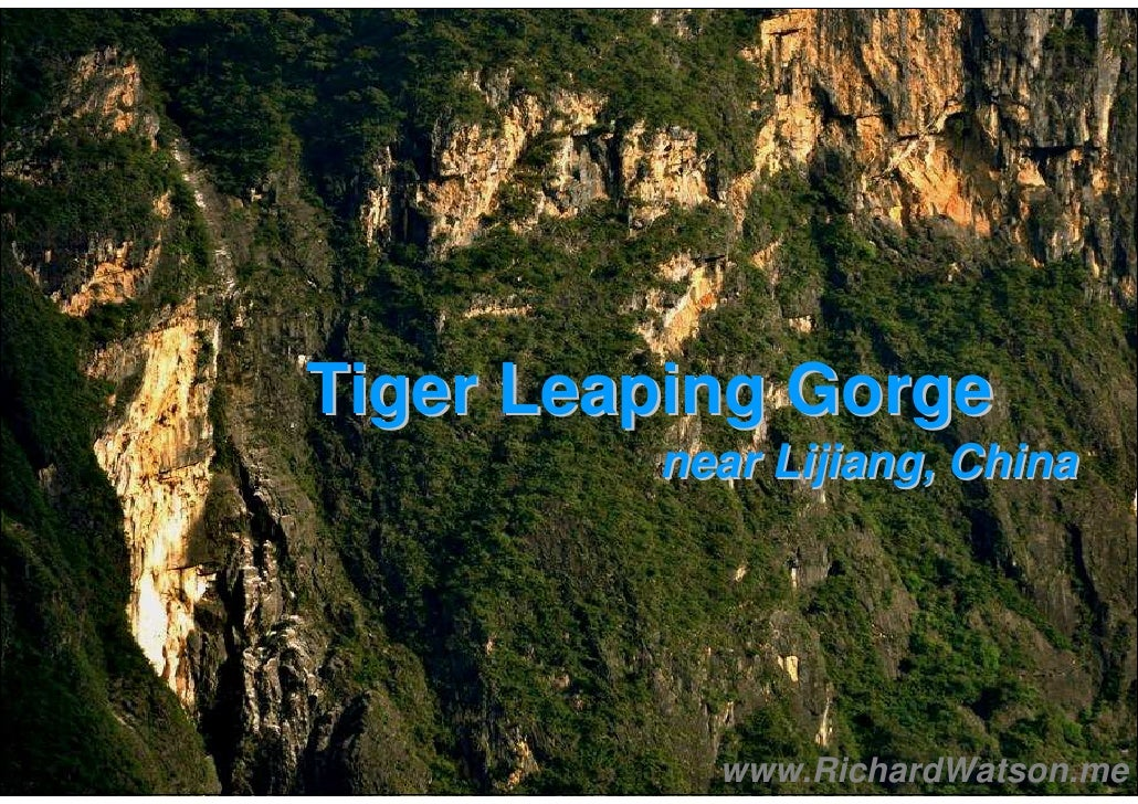 Tiger Leaping Gorge          near Lijiang, China                www.RichardWatson.me
