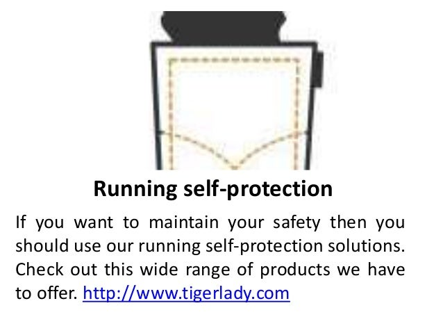 Running self-protection If you want to maintain your safety then you should use our running self-protection solutions. Che...