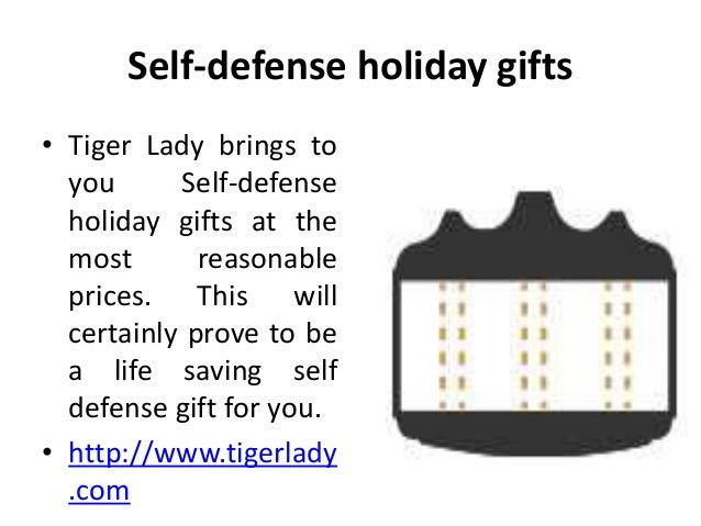 Self-defense holiday gifts • Tiger Lady brings to you Self-defense holiday gifts at the most reasonable prices. This will ...