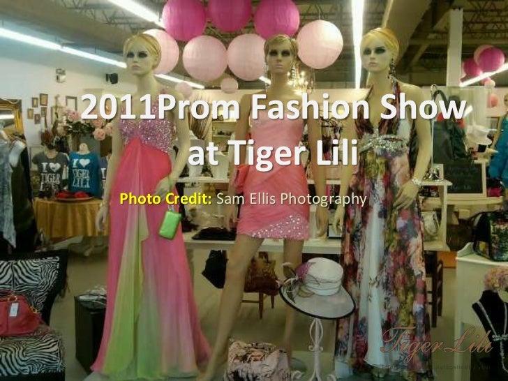 Z<br />2011Prom Fashion Show <br />at Tiger Lili<br />Photo Credit: Sam Ellis Photography<br />
