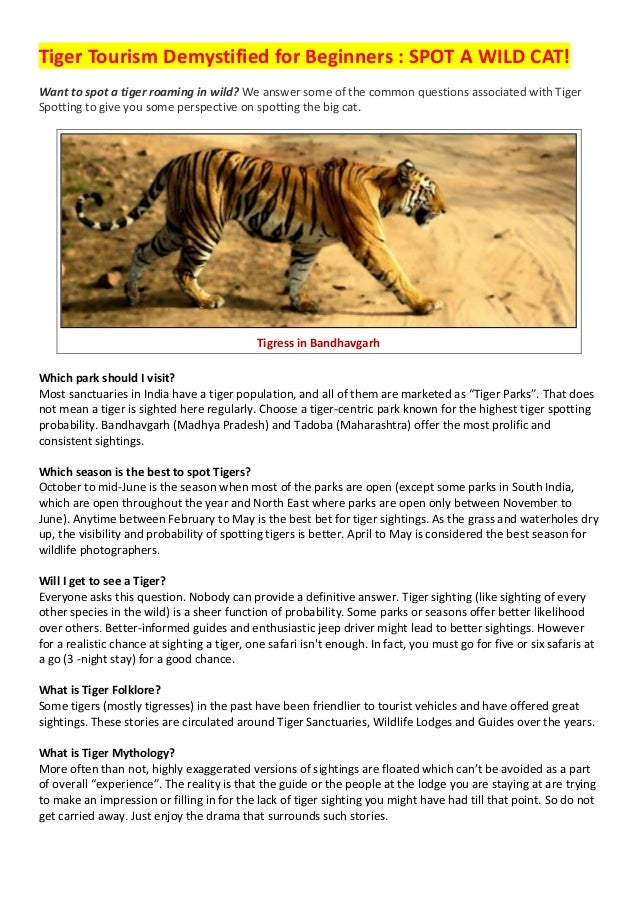 Tiger Tourism Demystified for Beginners : SPOT A WILD CAT! Want to spot a tiger roaming in wild? We answer some of the com...