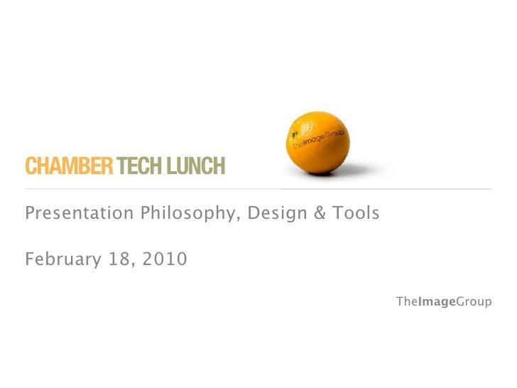 Presentation philosophy design tools for Philosophy design