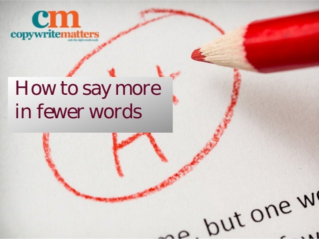How to say more in fewer words