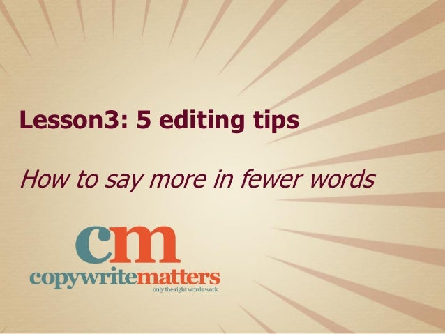 5 quick editing tips for better copywriting Slide 3