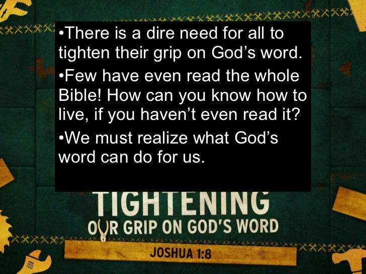 Tightening Our Grip On Gods Word Slide 2
