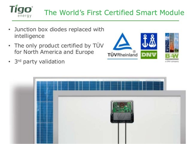 The World's First Certified Smart Module • Junction box diodes replaced with intelligence • The only product certified by ...