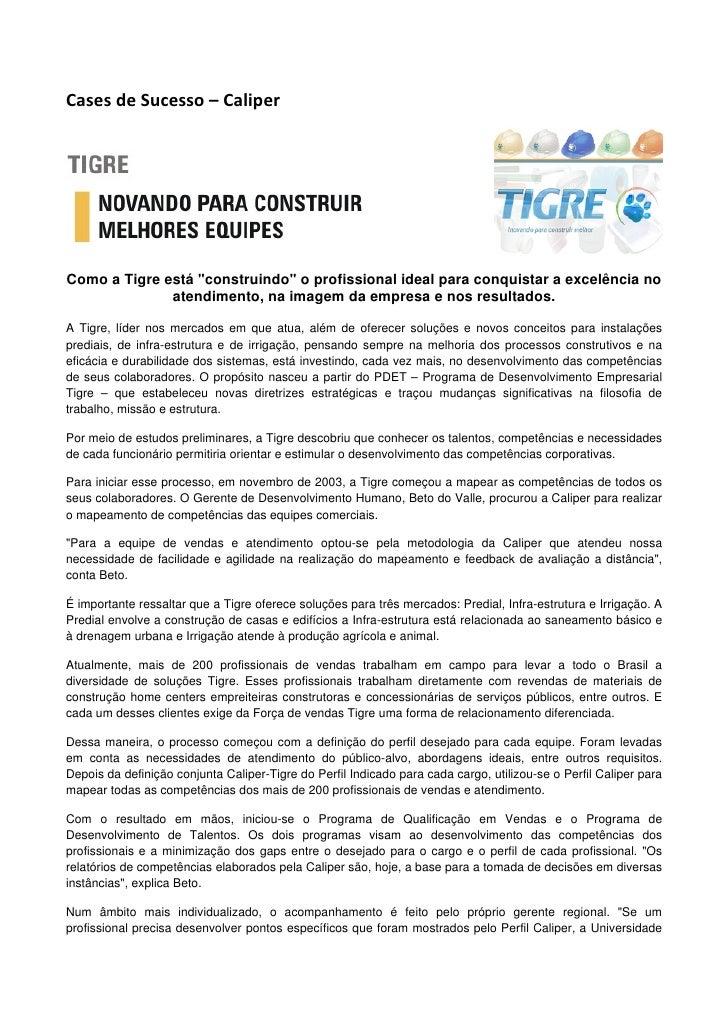 "CasesdeSucesso–Caliper                                                       Como a Tigre está ""construindo"" o prof..."