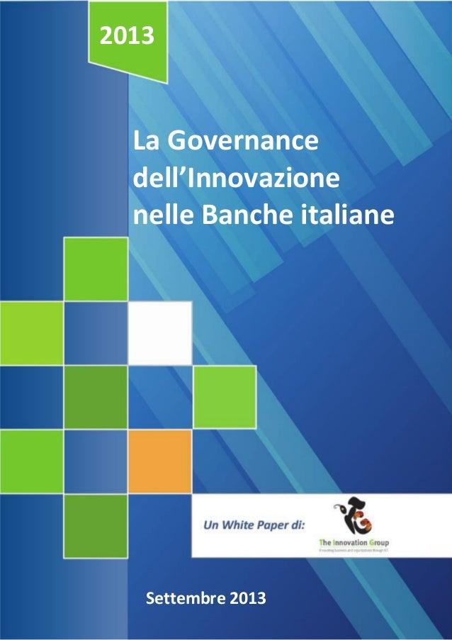 2013  La Governance dell'Innovazione nelle Banche italiane  Settembre 2013