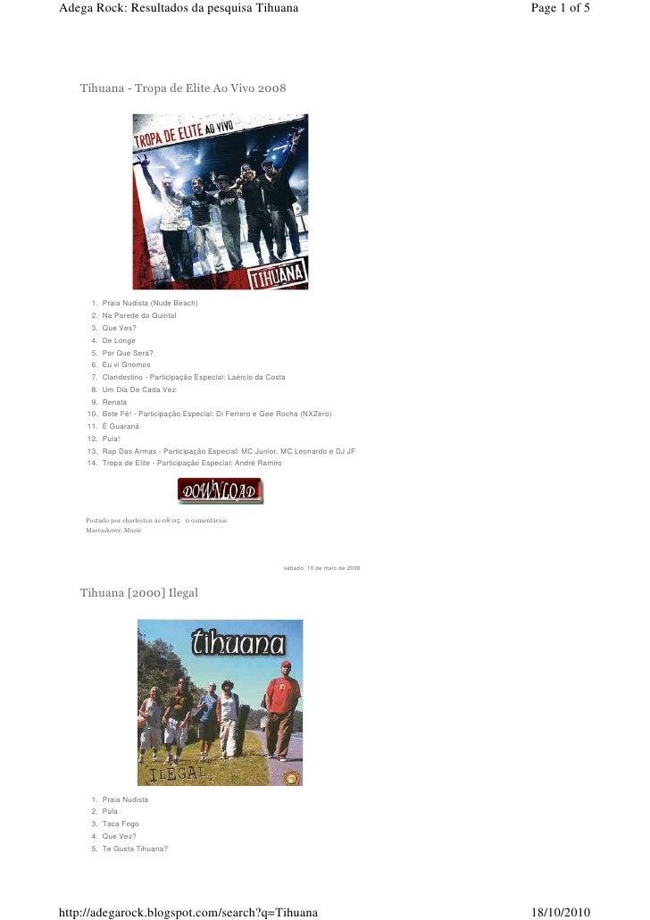 Adega Rock: Resultados da pesquisa Tihuana                                                   Page 1 of 5        Tihuana - ...