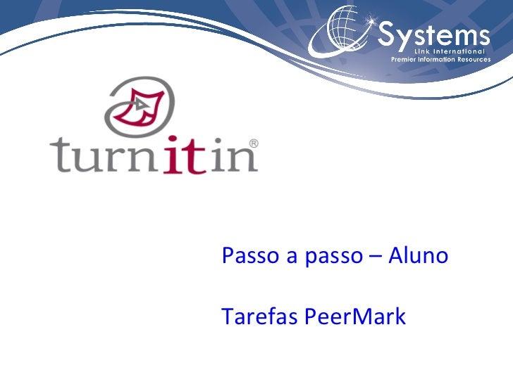 Passo a passo – Aluno Tarefas PeerMark