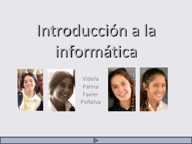 Introducción a la informática Videla Palma Favier Peñalva