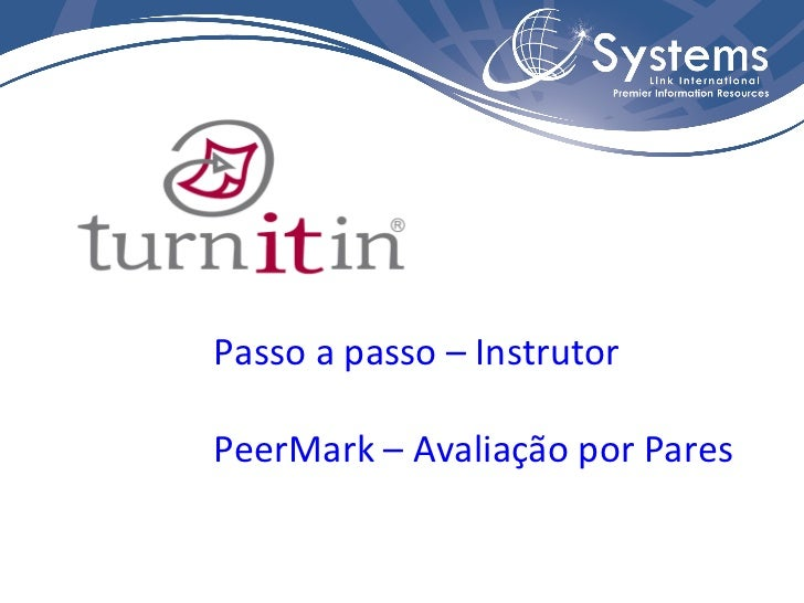 Passo a passo – Instrutor PeerMark – Avaliação por Pares