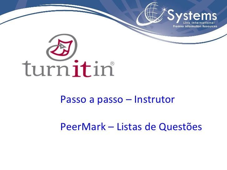 Passo a passo – Instrutor PeerMark – Listas de Questões